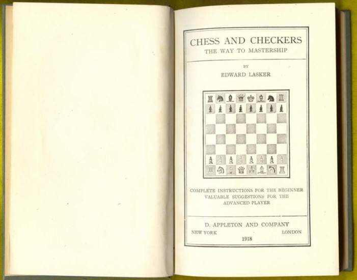 Chess and Checkers; the way to mastership; complete instructions for the beginner, valuable suggestion for the advanced player