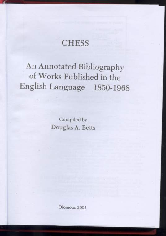 Chess: An Annotated Bibliogrpahy of Works Published, 1850-1968