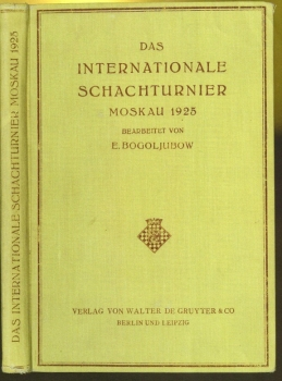 Das Internationale Schachturnier Moskau 1925