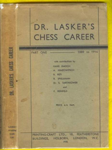 Dr Lasker's Chess Career: Part 1, 1889-1914