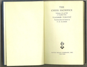 The Chess Sacrifice: Techinque, Art and Risk in Sacrificial Chess