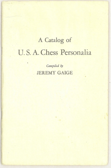 A Catalog of U S A Chess Personalia