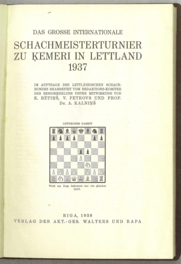 Das Grosse Internationale Schachmeisterturnier zu Ķemeri in Lettland 1937