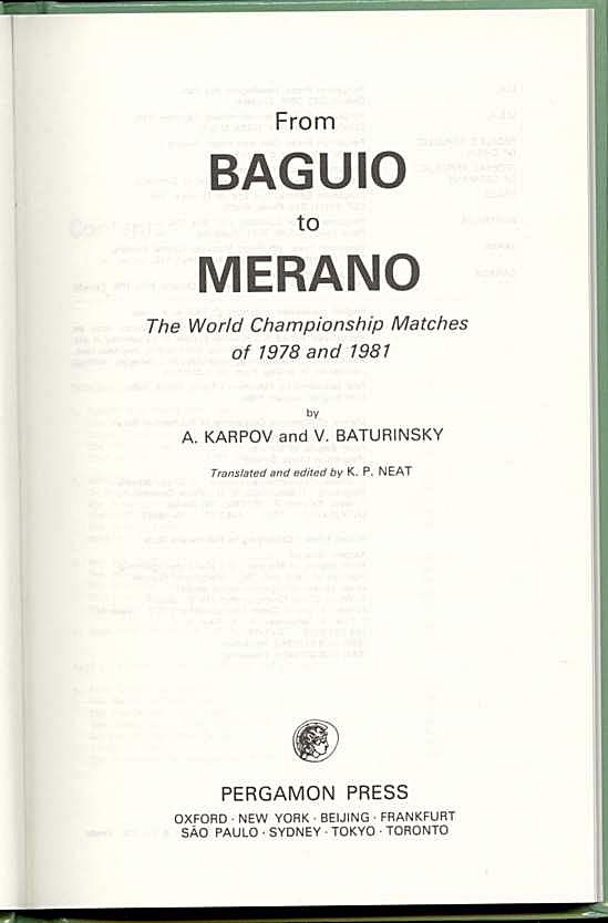 From Baguio to Merano: the World Championship Matches of 1978 and 1981
