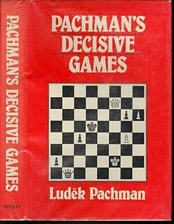 Pachman's Decisive Games