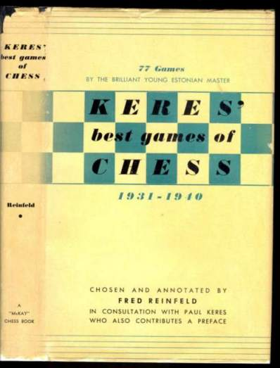 Keres' Best Games of Chess 1931-1940