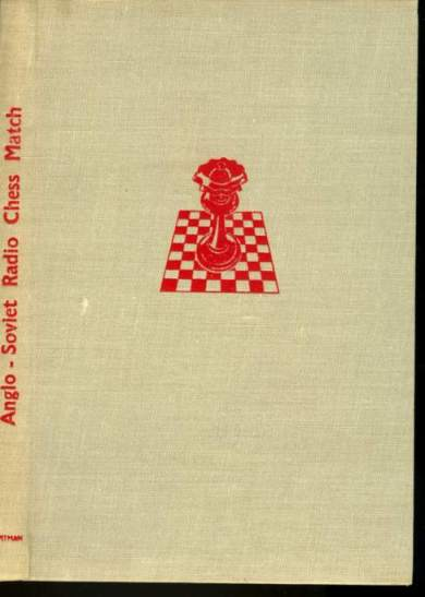 The Anglo-Soviet Radio Chess Match