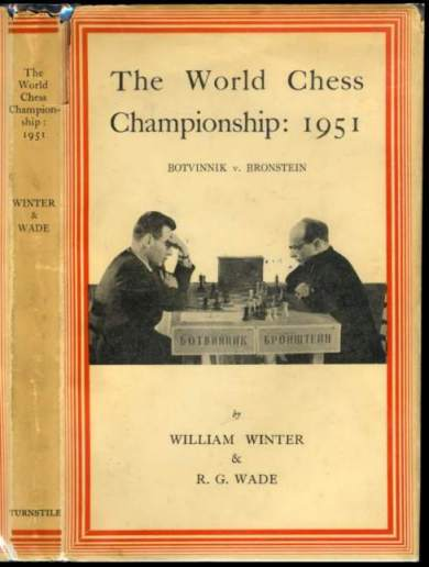 The World Chess Championship, 1951: Botvinnik v Bronstein