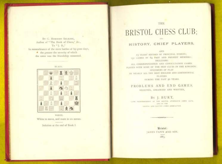 The Bristol Chess Club: Its History, Chief Players and 23 years record of the principal events; 151 games by 64 past and present members