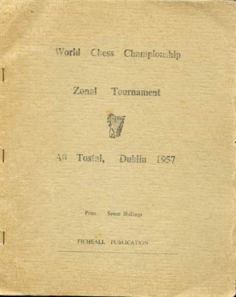 World Chess Championship Zonal Tournament An Tostal, Dublin, 1957