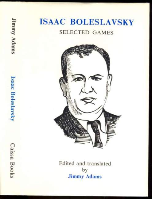 Isaac Boleslavsky: Selected Games