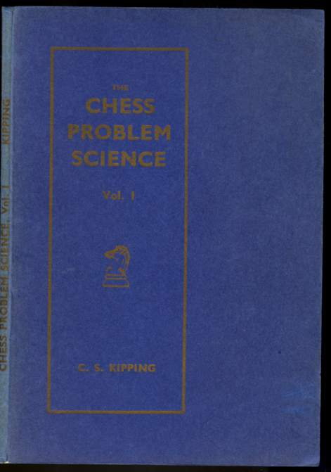 The Chess Problem Science: Volume 1, The Power of the Pieces (two moves)