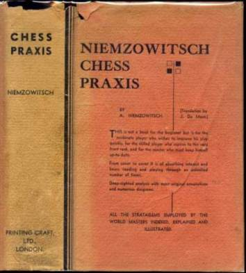 The Praxis of My System, illustrated by 109 games from my contests, with many illustrative articles and introductory tlks and 132 diagrams: a textbook on practical chess