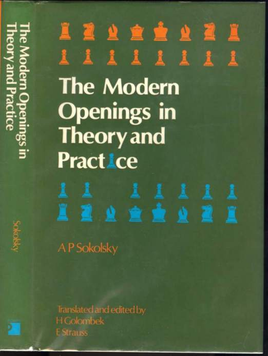 The Modern Openings in Theory and Practice: Their Influence on the Middle Game