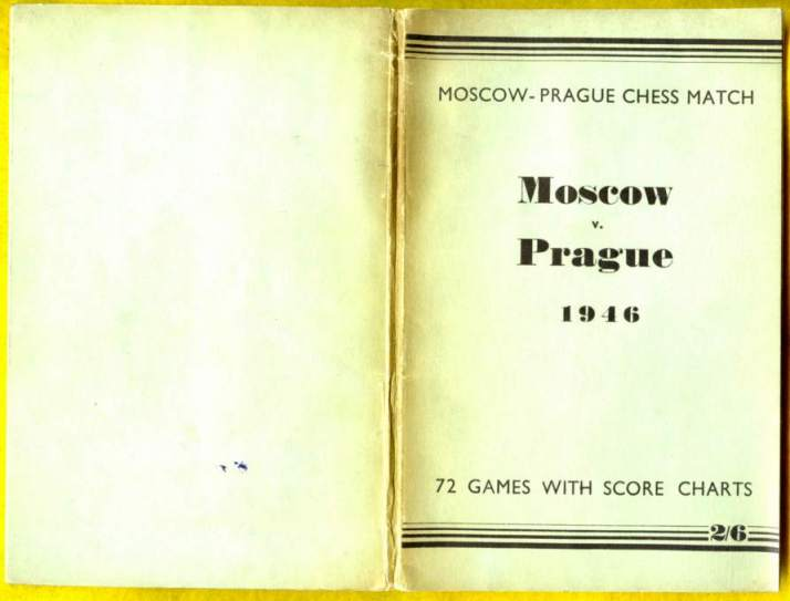 Moscow-Prague chess Match, Moscow v Prague, 1946:Seventy-two games with score charts, round by round